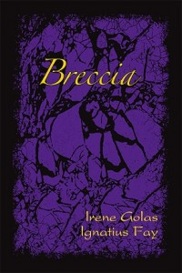 Breccia (2012) - by Irene Golas and Ignatius Fay