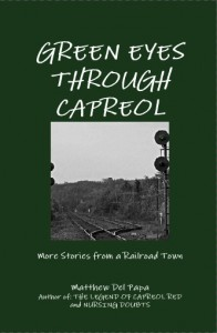 Green Eyes Through Capreol - By Mat Del Papa